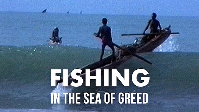 Fishing: In the Sea of Greed