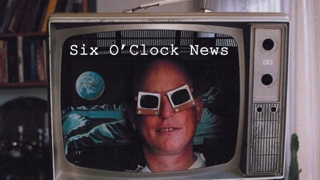 Six O Clock News