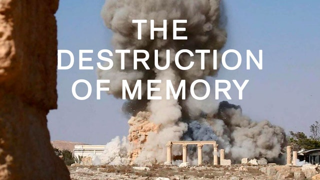 The Destruction of Memory