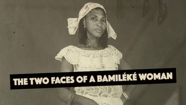 The Two Faces of a Bamileke Woman