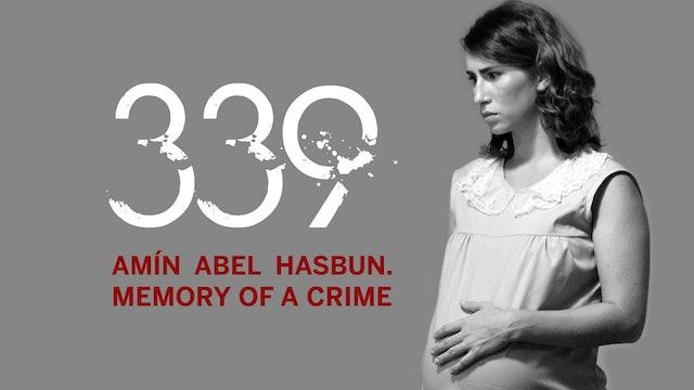 339 Amín Abel Hasbun. Memory of a Crime