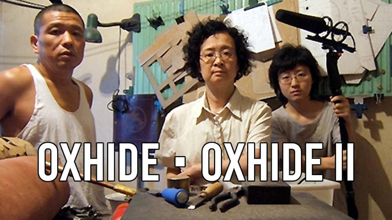 Oxhide I & II