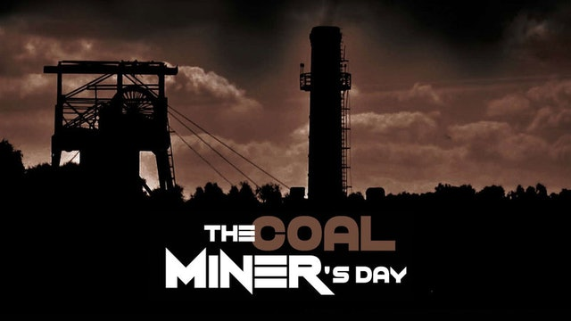 The Coal Miner's Day