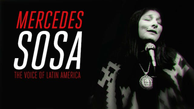 Mercedes Sosa: The Voice of Latin Ame...