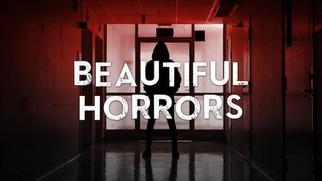 Beautiful Horrors
