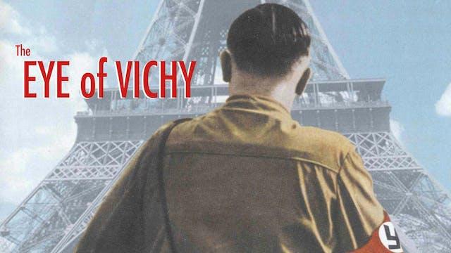 The Eye of Vichy