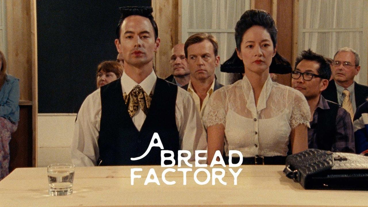 A Bread Factory