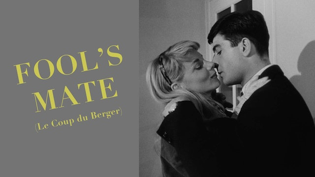 Fool's Mate (Le Coup du Berger)