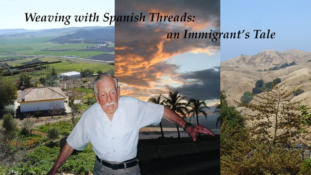 Weaving with Spanish Threads:  an Immigrant's Tale