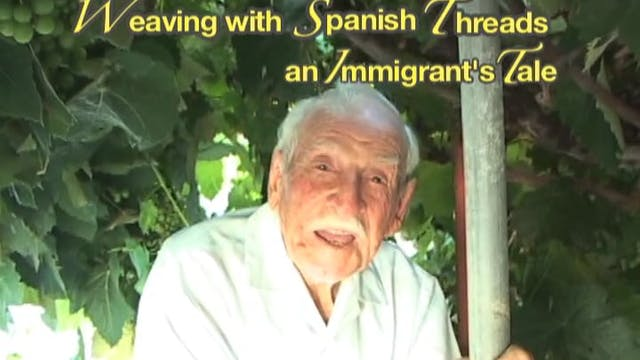 Weaving with Spanish Threads:  an Immigrant's Tale (revised 2020)