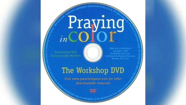 Praying in Color DVD: The Workshop