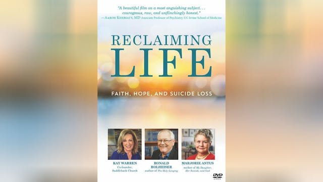 Reclaiming Life: Faith, Hope, and Suicide Loss