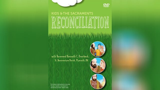 Kids and the Sacraments: Reconciliation