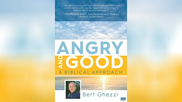 Angry and Good: A Biblical Approach