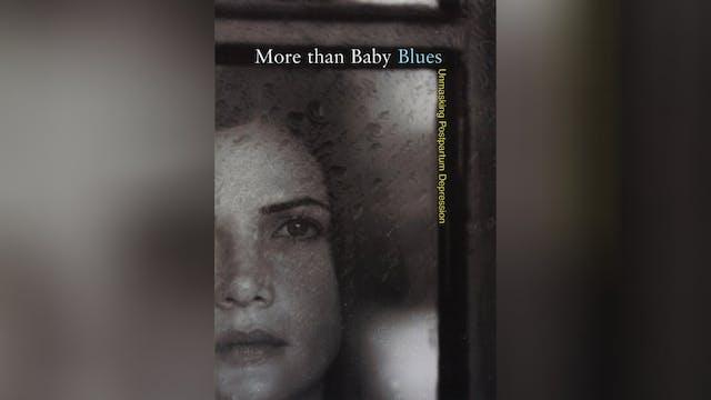 More Than Baby Blues: Postpartum Depression