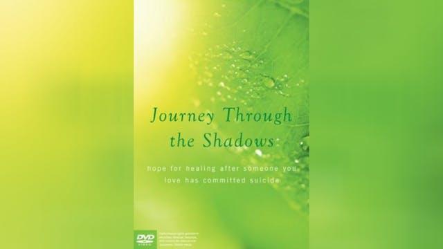 Journey Through the Shadows