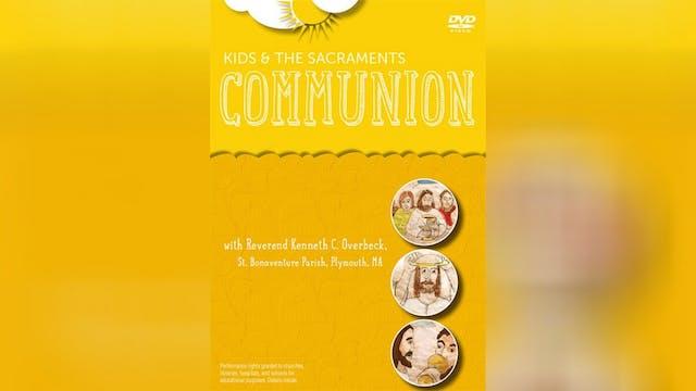 Kids and the Sacraments: Communion