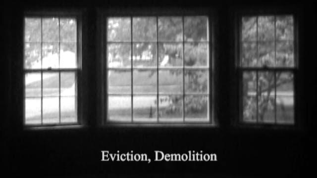 EVICTION, DEMOLITION