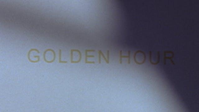 GOLDEN HOUR