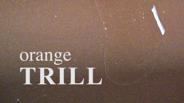 ORANGE TRILL