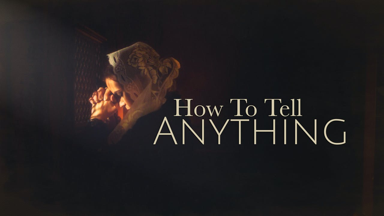 How To Tell Anything