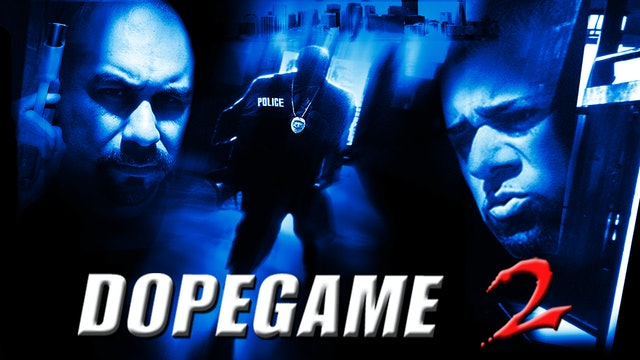 The Dope Game 2