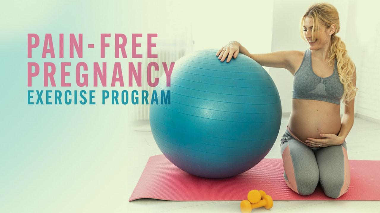 Roberta's Pain-Free Pregnancy: Exercise Program