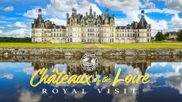 Passport To The World: Châteaux of the Loire