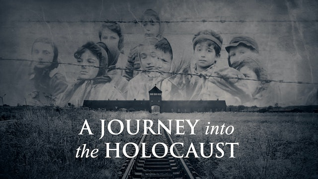 A Journey into the Holocaust