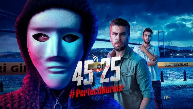 45-25 #Perfectmurder