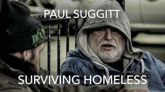 Paul Suggitt: Surviving Homeless