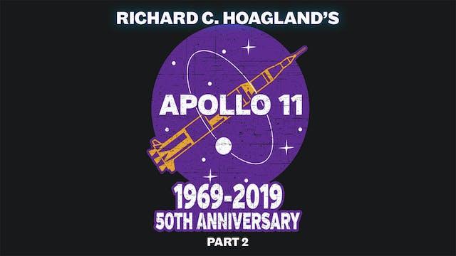 Richard C. Hoagland's Apollo 11 50th Anniversary - Part 2