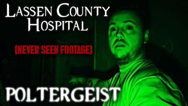 Lassen County Hospital Poltergeist