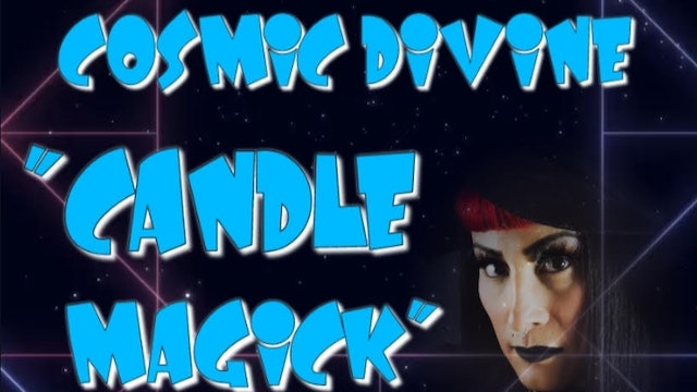 Learning With Cosmic Divine Candle Magick
