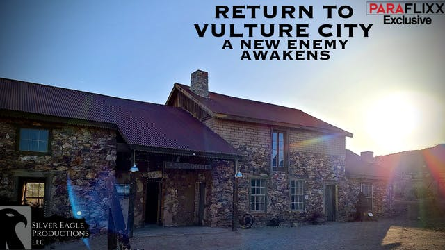 Return to Vulture City: A New Enemy A...