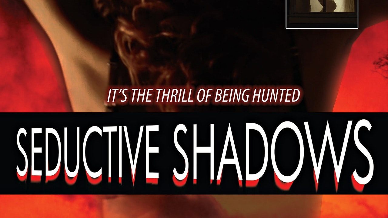 Seductive Shadows