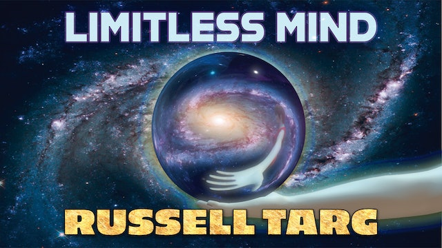 Limitless Mind With Russell Targ