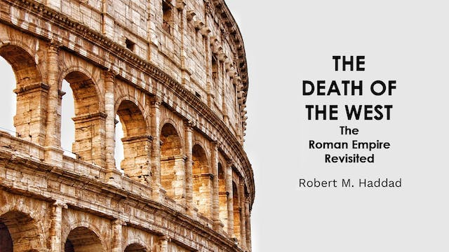 The Death of the West - Robert M. Haddad