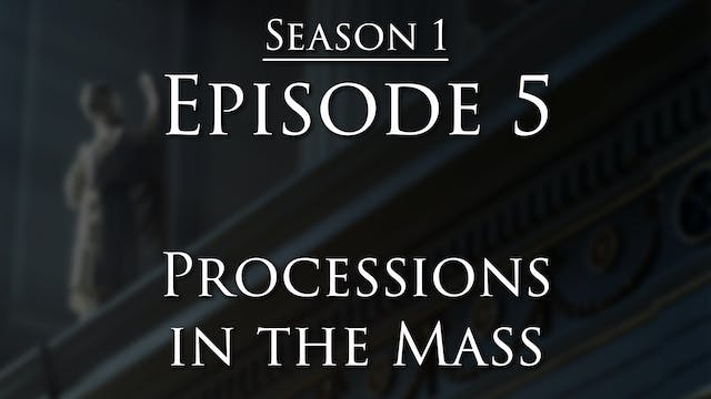 Processions in the Mass