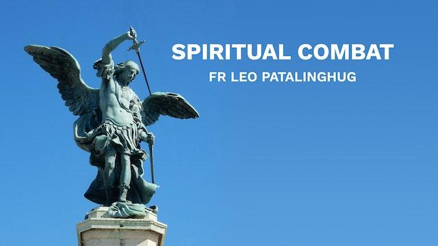 Spirtual Combat - Fr Leo Patalinghug