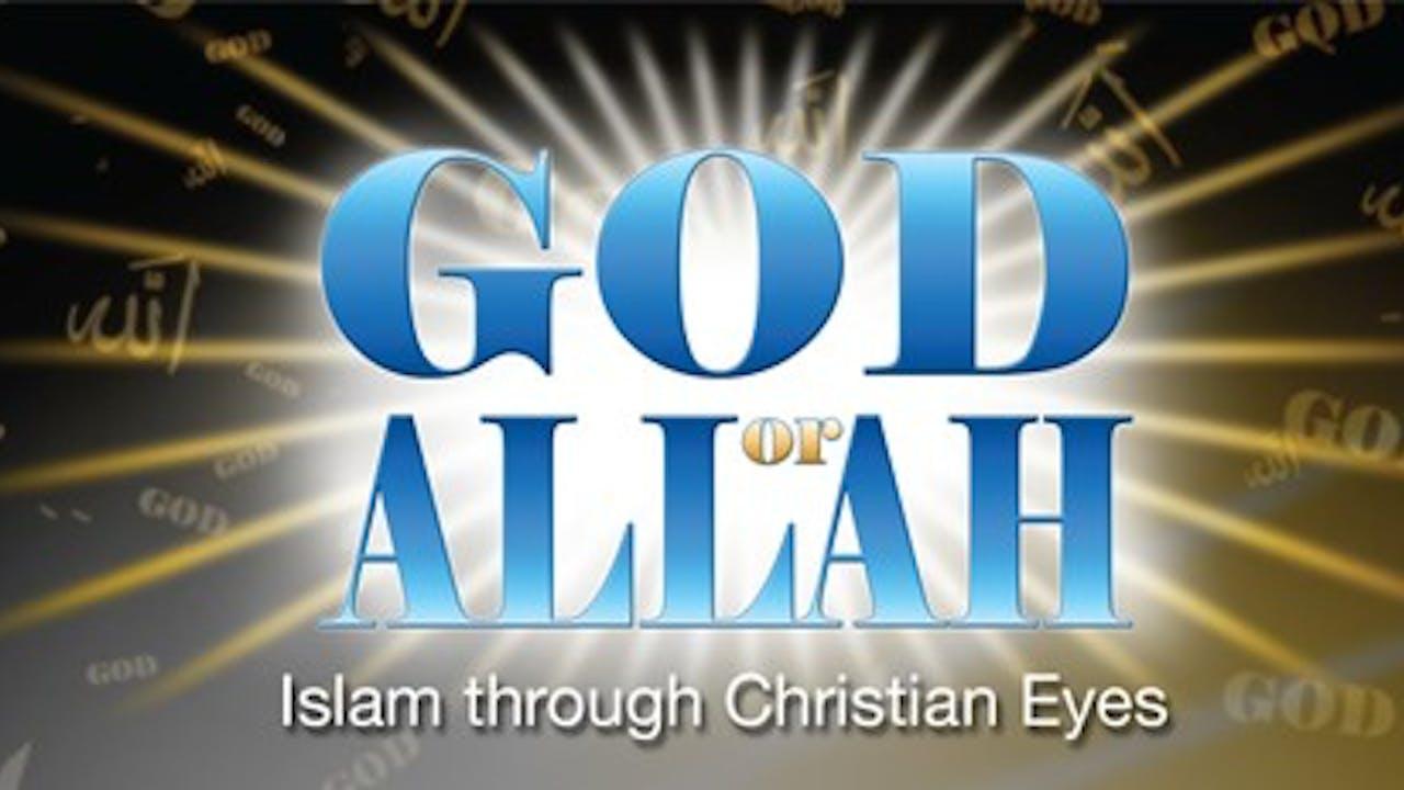 God or Allah: Islam Through Catholic Eyes - Tim Staples