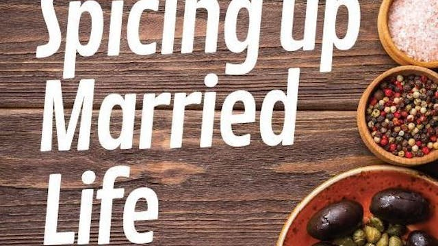 Spicing Up Married Life - Fr Leo Patalinghug