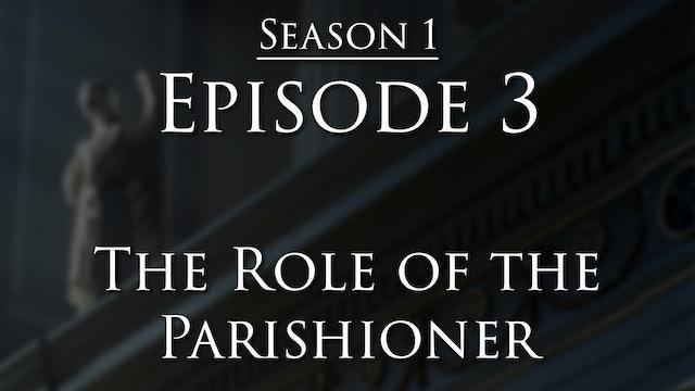 Role of the Parishioner