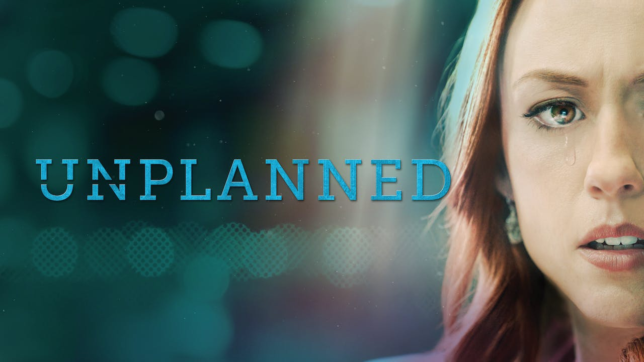 Unplanned (Full Movie)