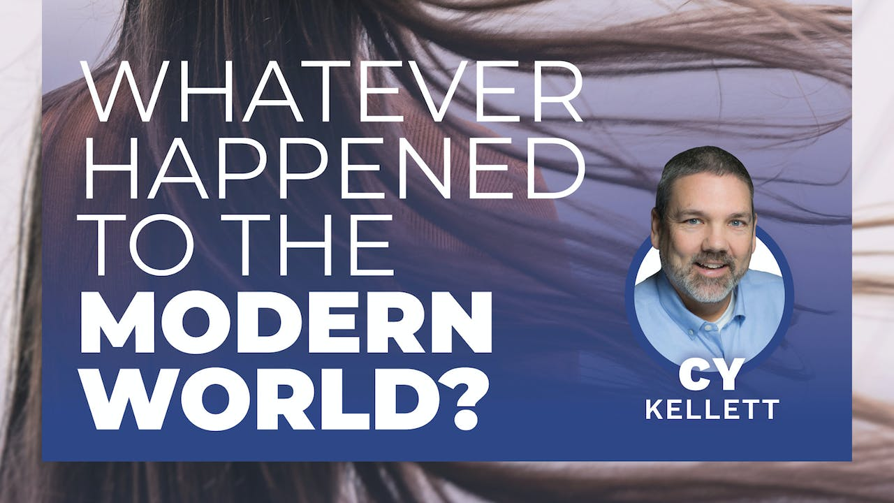 What Ever Happened to the Modern World?-Cy Kellett