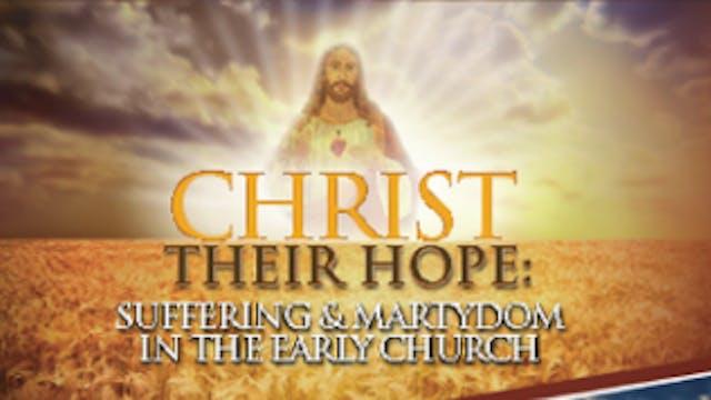 Christ Their Hope - Steve Ray
