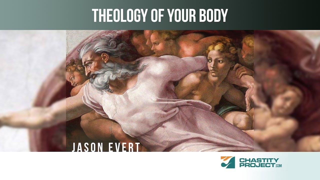Theology of Your Body - Jason Evert