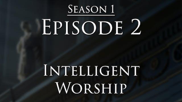 Intelligent Worship