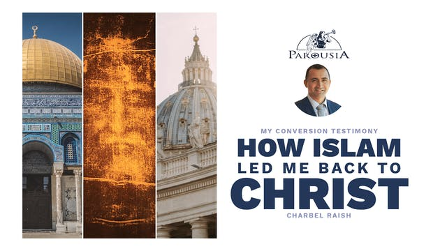 How Islam Led Me Back to Christ - Cha...