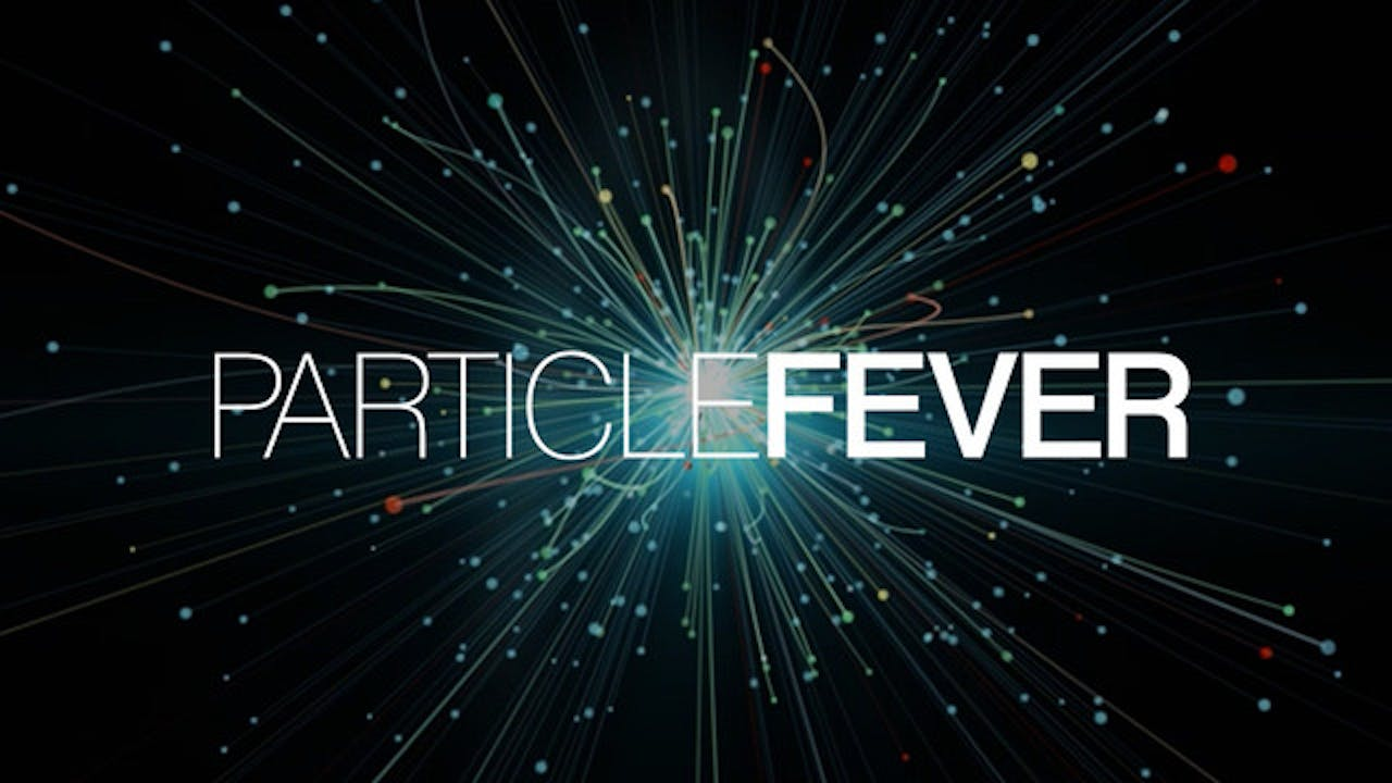 Particle Fever PLUS Bonus Material